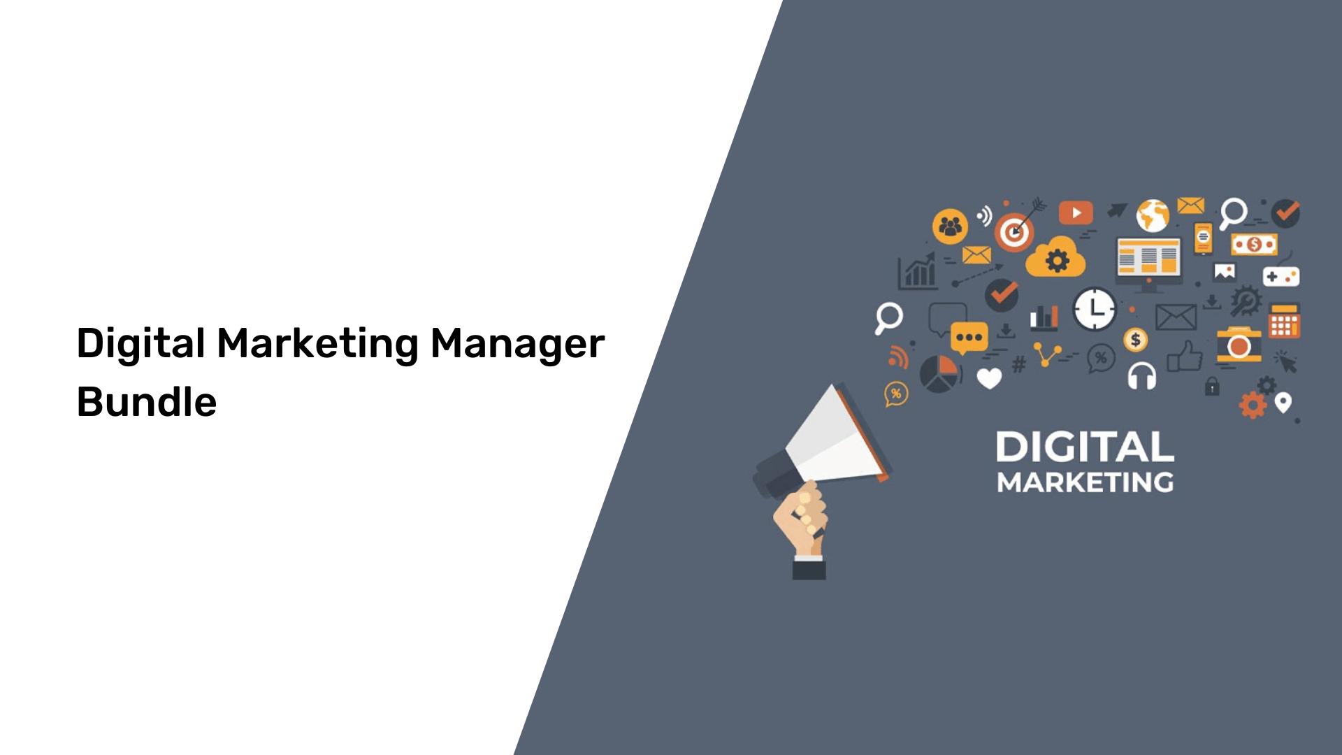 Digital Marketing Manager Bundle course grabltd