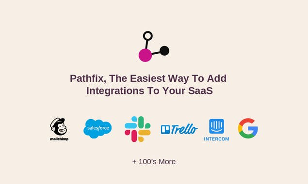 Pathfix | Easiest Way to Add Integrations to your SaaS 2