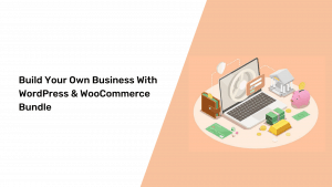 Build Your Own Business with WordPress & WooCommerce Bundle