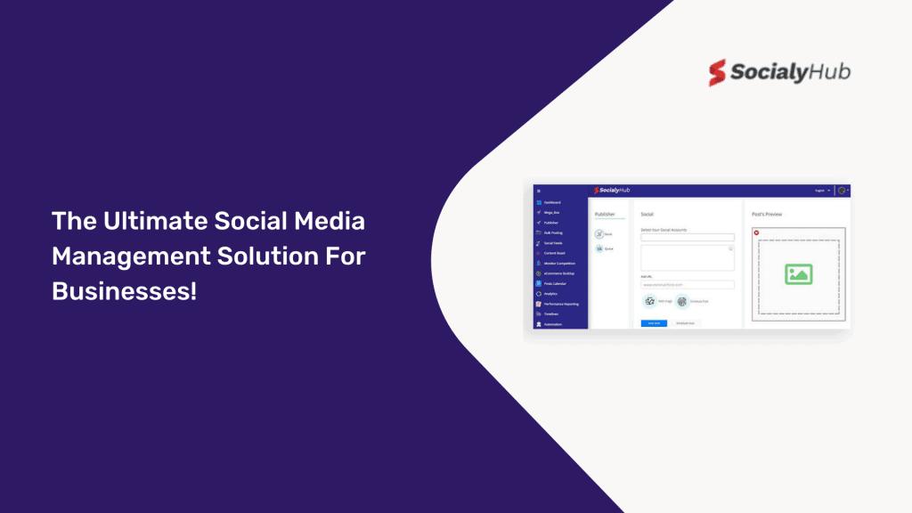 SocialyHub   Social Media Management Tool 1