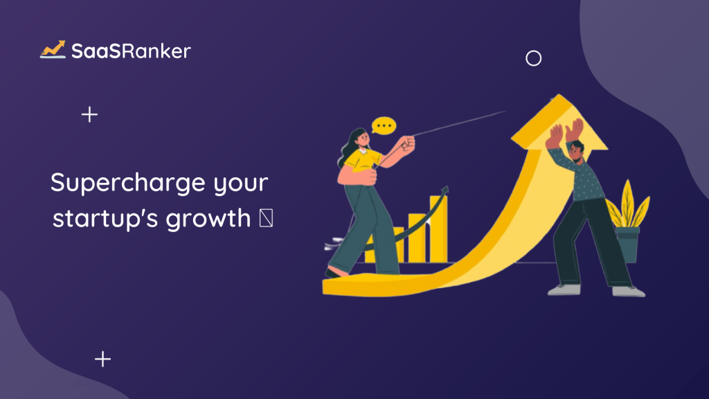 SaaSRanker | Supercharge your Startup's Growth 🚀 2